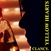 Yellow Hearts. by Clancy