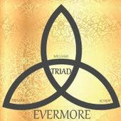 Triad de Evermore