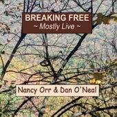 Breaking Free (Mostly Live) von Nancy Orr