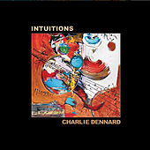 Intuitions by Charlie Dennard