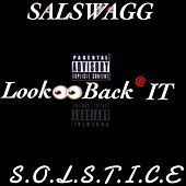 Look Back @ It de Salswagg