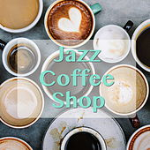 Jazz Coffee Shop by Various Artists