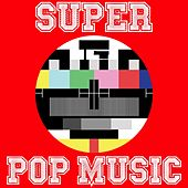 Super Pop Music (Pop Music All Stars) de Various Artists