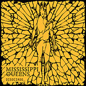 Disociado_ by Mississippi Queens