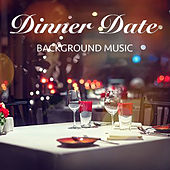 Dinner Date Background Music di Various Artists