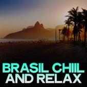 Brasil Chiil and Relax de Various Artists