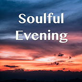 Soulful Evening by Various Artists