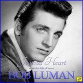 Jealous Heart - The Hits of Bob Luman de Bob Luman