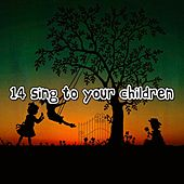 14 Sing to Your Children by Canciones Infantiles