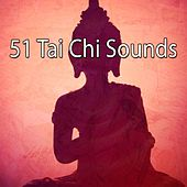 51 Tai Chi Sounds by Yoga Workout Music (1)