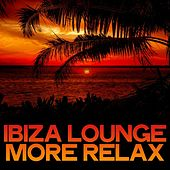 Ibiza Lounge More Relax de Various Artists