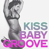Kiss Baby Groove (House Music Selection) by Various Artists