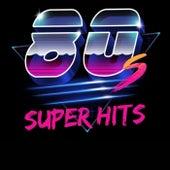 80's Super Hits (Best Selection 80's Hits) de Various Artists