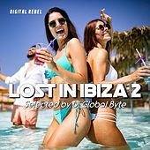 Lost in Ibiza 2 (Selected by Dj Global Byte) de Various Artists