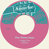 Twilight Time / Volcano de The Three Suns