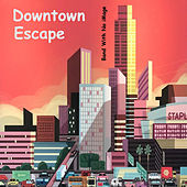 Downtown Escape de The Band