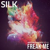 Freak Me (Antoni Maiovvi Remix) by Silk