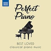 Perfect Piano: Best Loved Classical Piano Music von Various Artists
