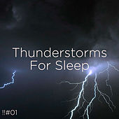 !!#01 Thunderstorms For Sleep de Thunderstorm Sound Bank