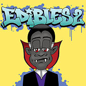 Edibles 2 by Count Bass D