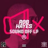Sound Off LP di Rob Hayes