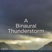 !!#01 A Binaural Thunderstorm de Thunderstorm Sound Bank