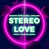 Stereo Love (Timmy Trumpet Remix) de Edward Maya