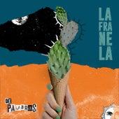 De Palabras de La Franela