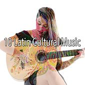 10 Latin Cultural Music by Instrumental