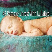 48 Remove Unrest with Lullabye de Best Relaxing SPA Music