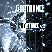 GoaTrance PsyStoned, Vol. 6 (Deluxe Version) by Eljay