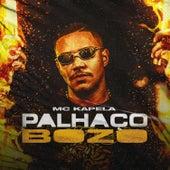 Palhaço Bozo by MC Kapela
