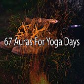 67 Auras for Yoga Days de Zen Meditation and Natural White Noise and New Age Deep Massage