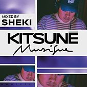Kitsuné Musique Mixed by Sheki (DJ Mix) von Sheki