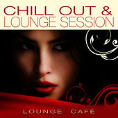 Chill Out & Lounge Session de Lounge Cafe