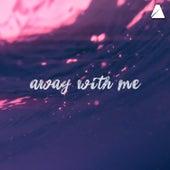 Away with Me de Joe Kinni