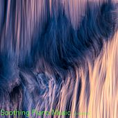 Soothing Piano Music, Vol. 5 de Relaxing Piano Music Consort