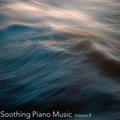 Soothing Piano Music, Vol. 8 de Relaxing Piano Music Consort