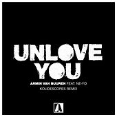 Unlove You (KOLIDESCOPES Remix) de Armin Van Buuren