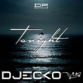 Tonight (Radio Edit) di Djecko