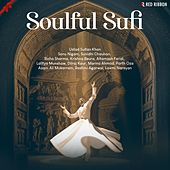 Soulful Sufi by Various Artists