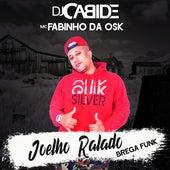 Joelho Ralado (Brega Funk) de DJ Cabide