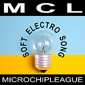 Soft Electro Song von MCL Micro Chip League