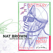 Somewhere in Time by Nat Brown