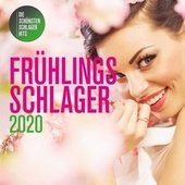 Frühlingsschlager 2020 von Various Artists