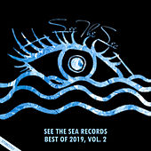 See The Sea Records: Best Of 2019, Vol. 2 by Various Artists