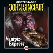 Folge 136: Vampir-Express. Teil 1 von 2 (Ungekürzt) von John Sinclair