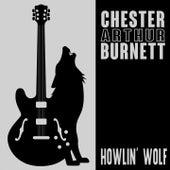 Chester Arthur Burnett de Howlin' Wolf