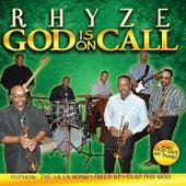 God Is On Call by Rhyze