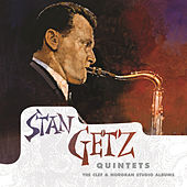 Quintets: The Clef & Norgran Studio Albums by Stan Getz
